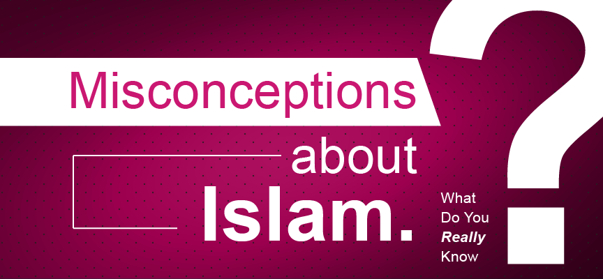 common misconceptions of islam essay The first part of the essay will look at how islam was perceived to be  new store  of images, ideas, stories, myths, and tropes brought by the cru- saders.