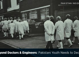 Beyond Doctors and Engineers: Pakistani Youth Needs to Decide