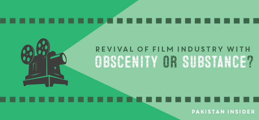 Revival of Film Industry with Obscenity or Substance?