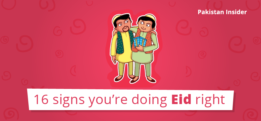 16 signs you're doing Eid right