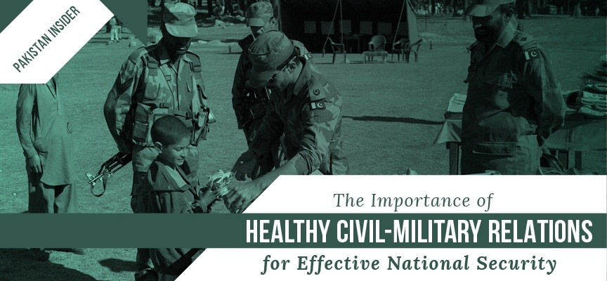 The Importance of Healthy Civil-Military Relations for Effective National Security