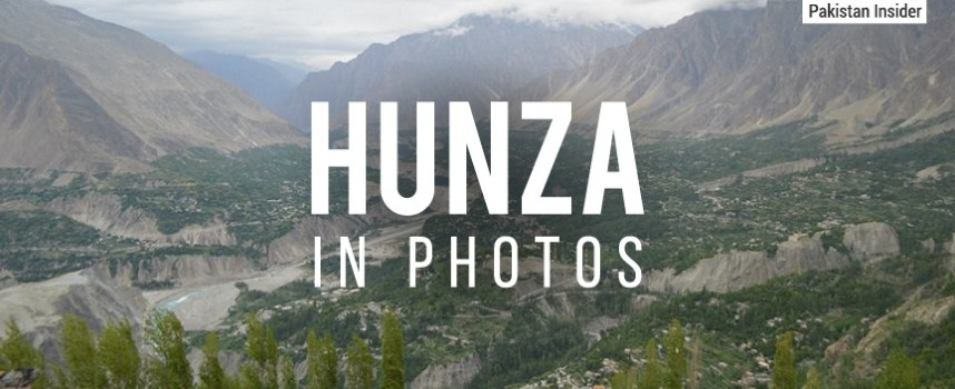 Hunza in Photos