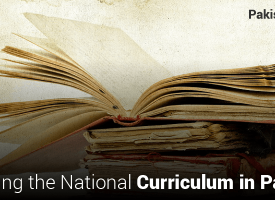 Reforming the National Curriculum in Pakistan