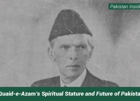 Quaid-e-Azam's Spiritual Stature and Future of Pakistan