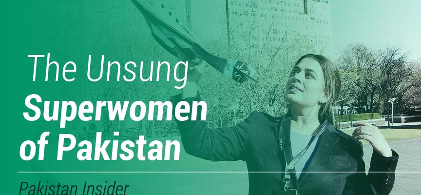 The Unsung Superwomen of Pakistan