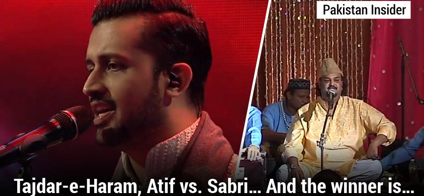 Tajdar-e-Haram, Atif vs. Sabri… And the winner is…