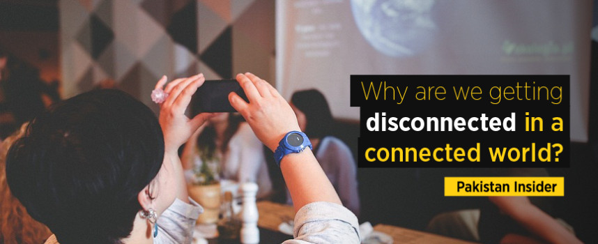Why are we getting disconnected in a connected world?
