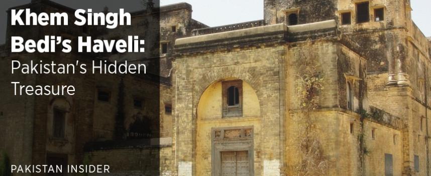 Khem Singh Bedi's Haveli – Pakistan's Hidden Treasure