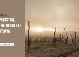 Sci-Fi: Pakistan, The Desolate Utopia – Episode 1