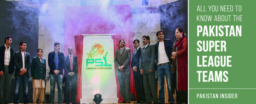 All you need to know about the Pakistan Super League Teams