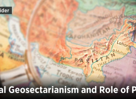 Regional Geosectarianism and Role of Pakistan