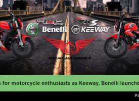 Brilliant news for motorcycle enthusiasts as Keeway, Benelli launched in Pakistan