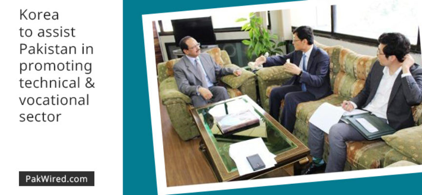 Korea to assist Pakistan in promoting technical and vocational sector