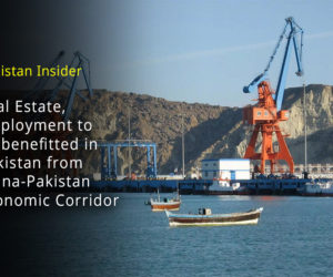 Real Estate, Employment to be benefitted in Pakistan from China-Pakistan Economic Corridor