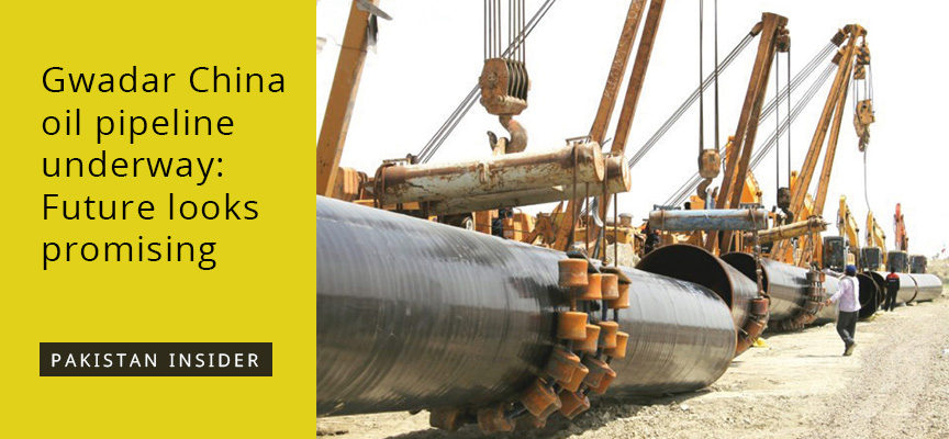 Gwadar China oil pipeline underway: Future looks promising