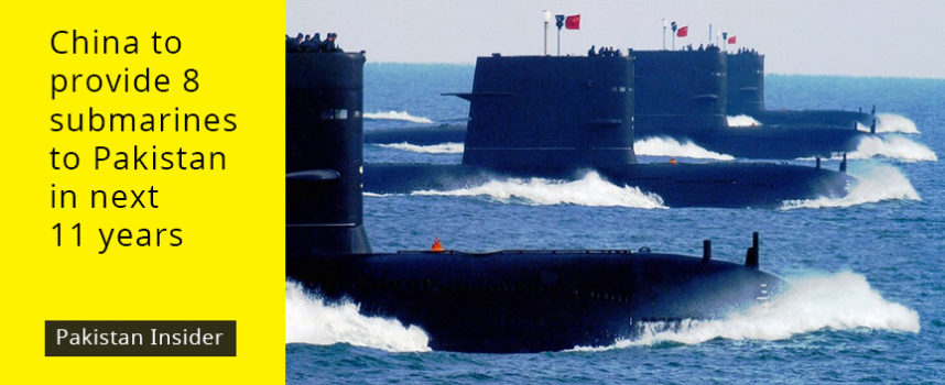 China to provide 8 submarines to Pakistan in next 11 years