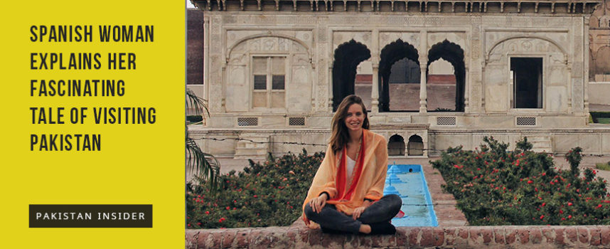 Spanish woman explains her fascinating tale of visiting Pakistan