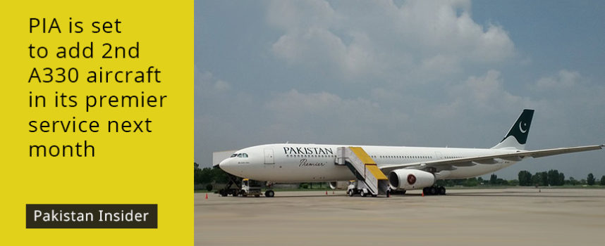 PIA is set to add 2nd A330 aircraft in its premier service next month