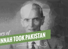 The Story of How Jinnah Took Pakistan