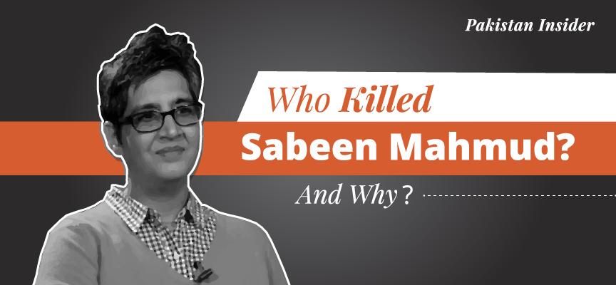 Who Killed Sabeen Mahmud? Why?