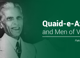 Quaid-e-Azam and Men of Vision