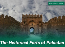 The Historical Forts of Pakistan