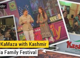 #JeenayKaMaza with Kashmir at Masala Family Festival