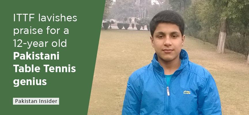 ITTF lavishes praise for a 12-year old Pakistani Table Tennis genius