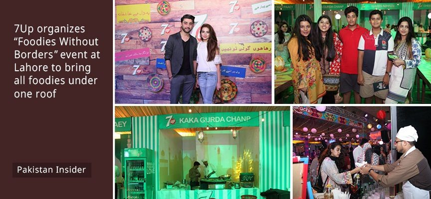 7Up organizes #FoodiesWithoutBorders event at Lahore to bring all foodies under one roof