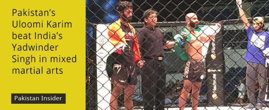 Pakistan's Uloomi Karim beat India's Yadwinder Singh in mixed martial arts