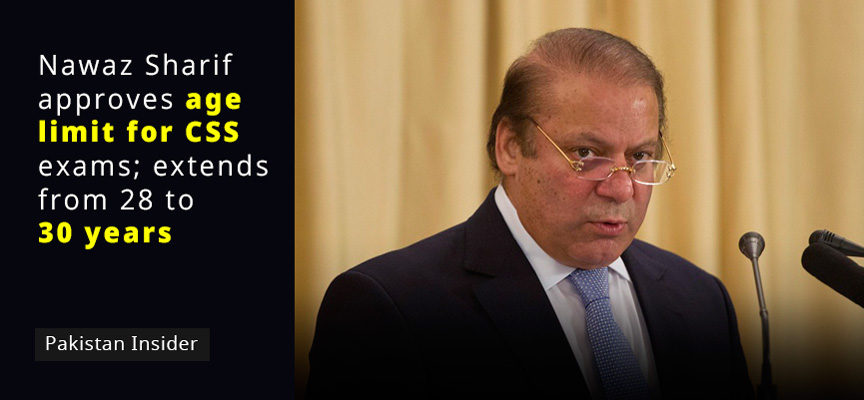 Nawaz Sharif approves age limit for CSS exams; extends from 28 to 30 years
