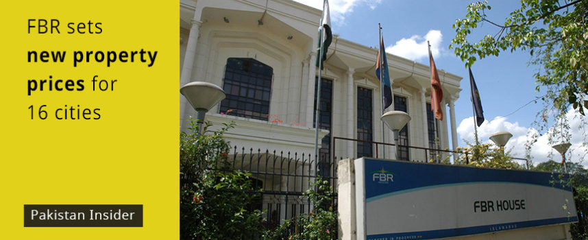 FBR sets new property prices for 16 cities