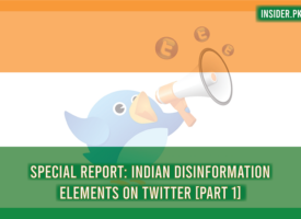 Special Report: Indian Disinformation Elements on Twitter [Part 1]